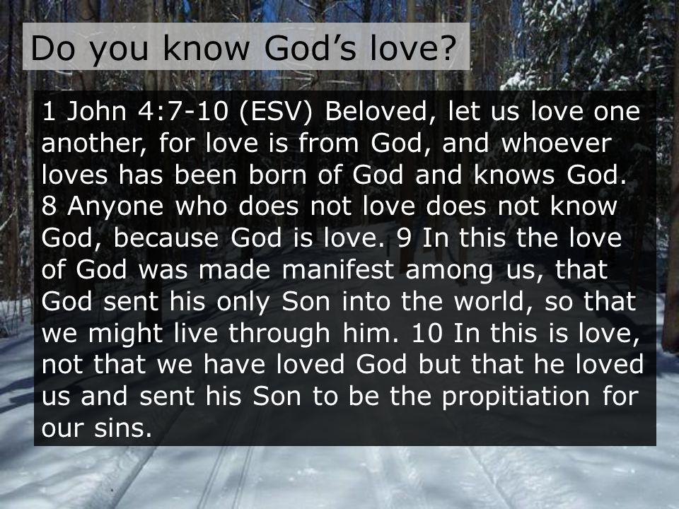 Do you know God's love.
