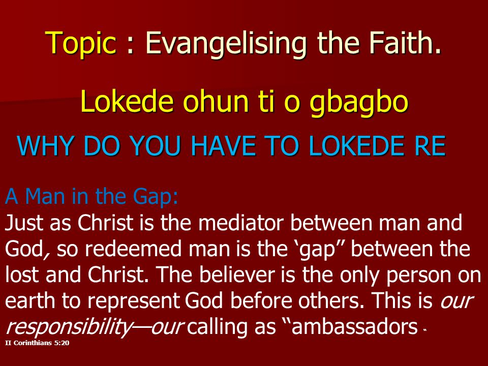Topic : Evangelising the Faith.