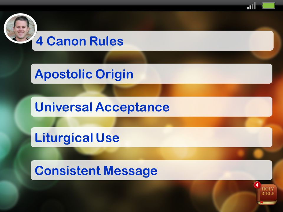 4 Canon Rules Apostolic Origin Universal Acceptance Liturgical Use Consistent Message