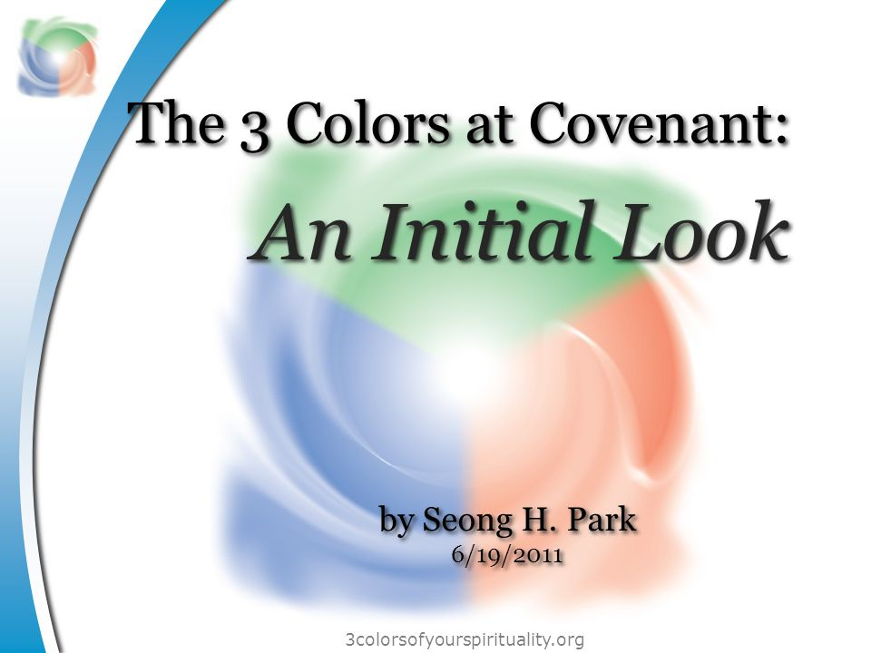 3colorsofyourspirituality.org Artistic creativity Giving Hospitality Knowledge … Counseling Evangelism Service Teaching … Discernment Faith Healing Prayer … 3 Color categories of spirituality