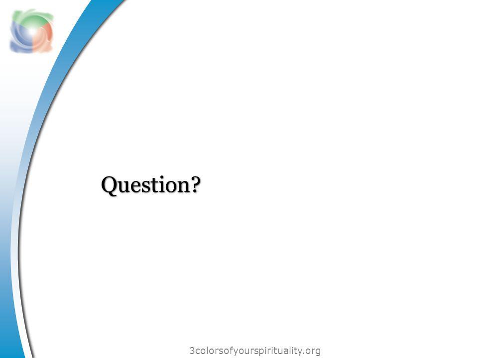 3colorsofyourspirituality.org Question