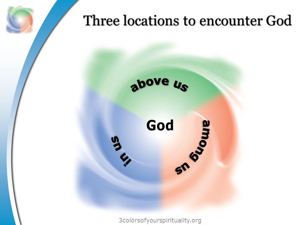 3colorsofyourspirituality.org Three locations to encounter God