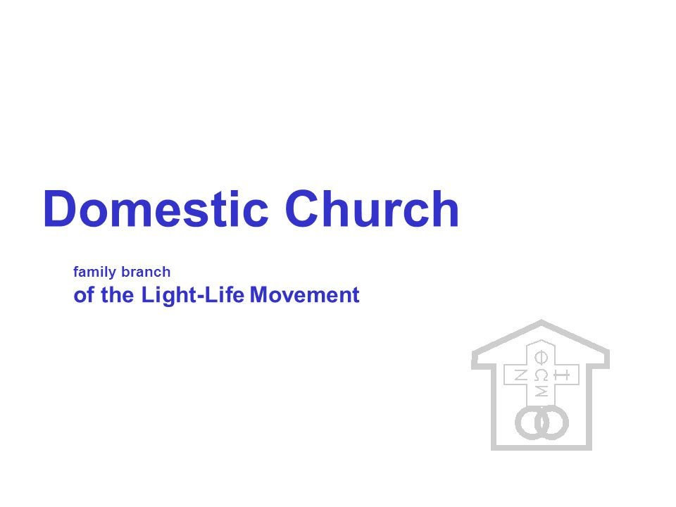 HISTORY The Domestic Church (DC) is a marriage-family lay movement in the Catholic Church.