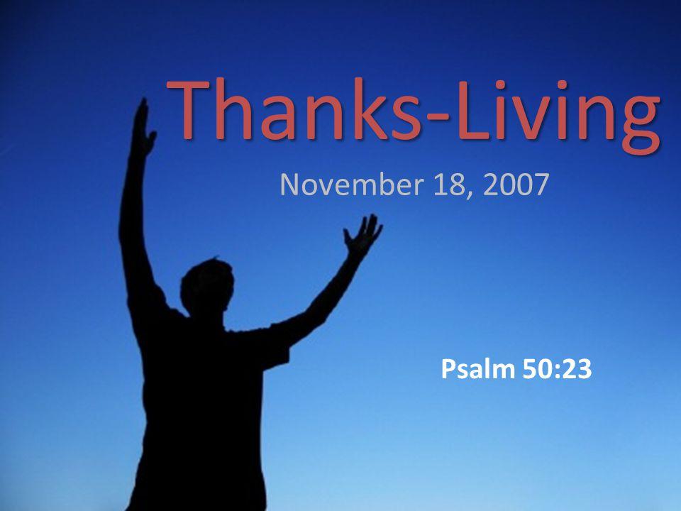 Thanksgiving or Todah Psalms I.