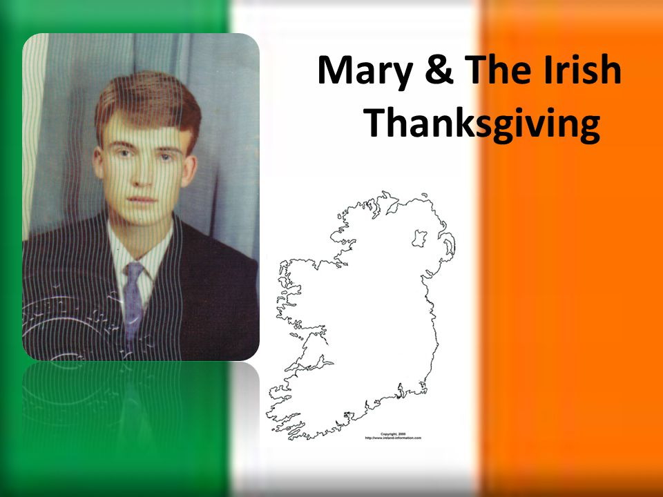 Mary & The Irish Thanksgiving