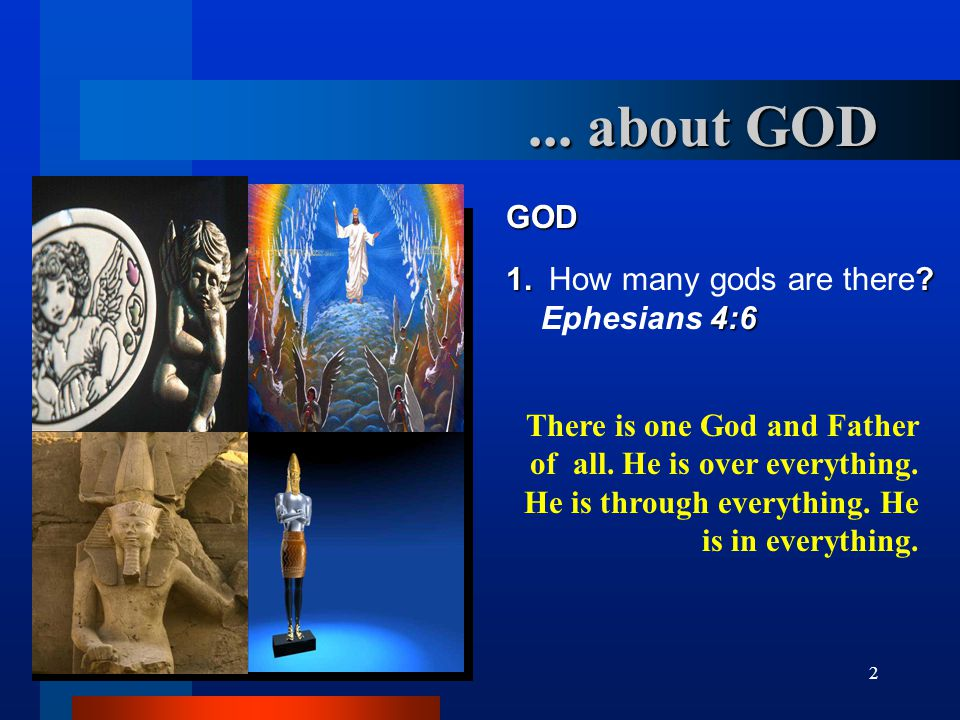 13 GOD AND THE MAN 6. How is the character of God? 1 st. John 4:8 God is love.... About GOD
