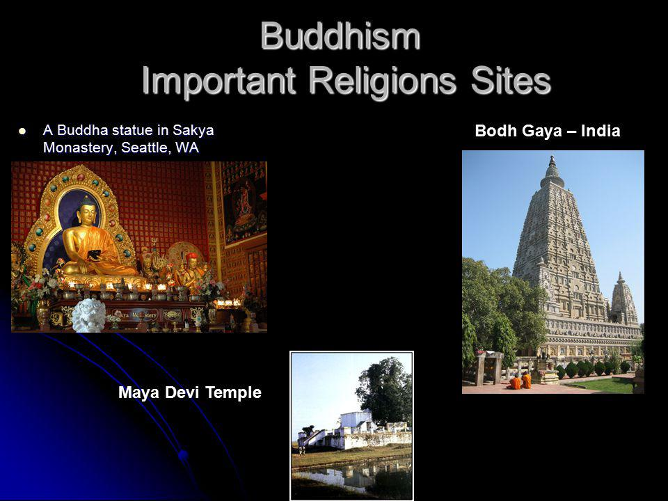 Buddhism: 360 million Buddhism Number of Followers and Location http://www.buddhanet.net/e-learning/history/bud_statwrld.htm