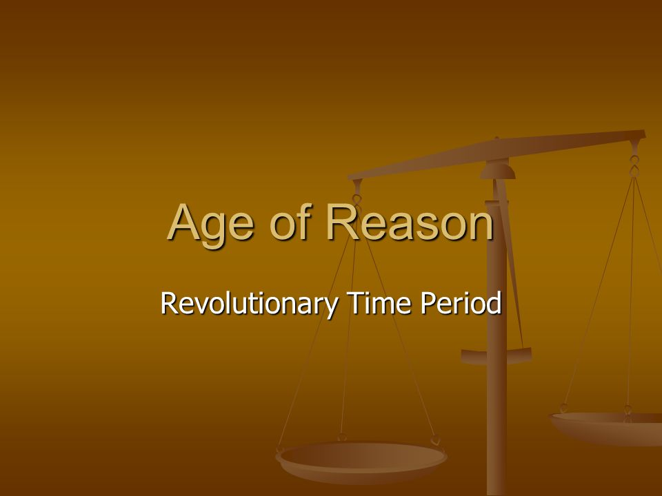 Age of Reason Revolutionary Time Period