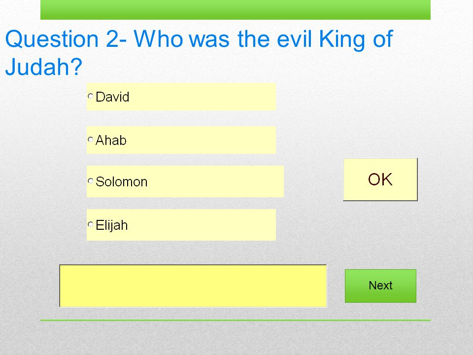 Question 2- Who was the evil King of Judah