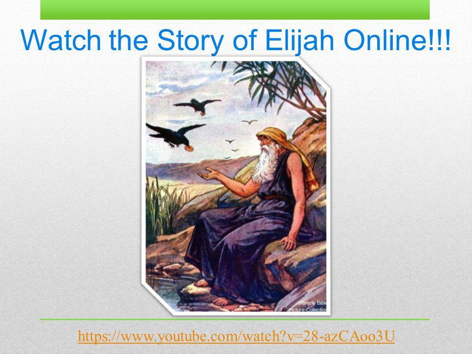 Watch the Story of Elijah Online!!! https://www.youtube.com/watch?v=28-azCAoo3U