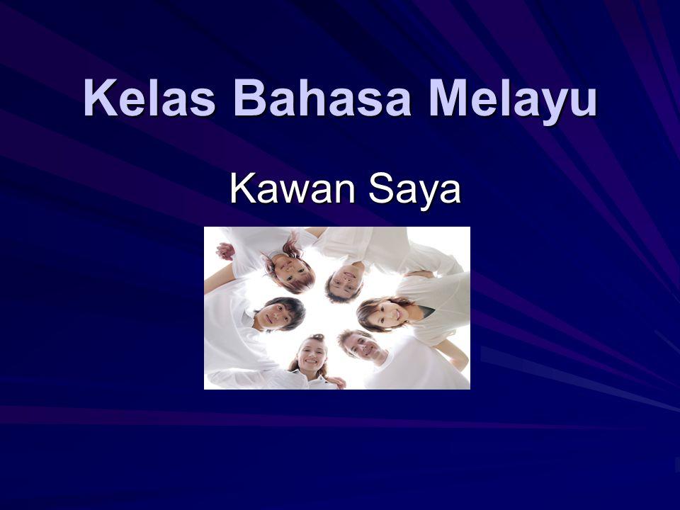 Kelas Bahasa Melayu Kawan Saya