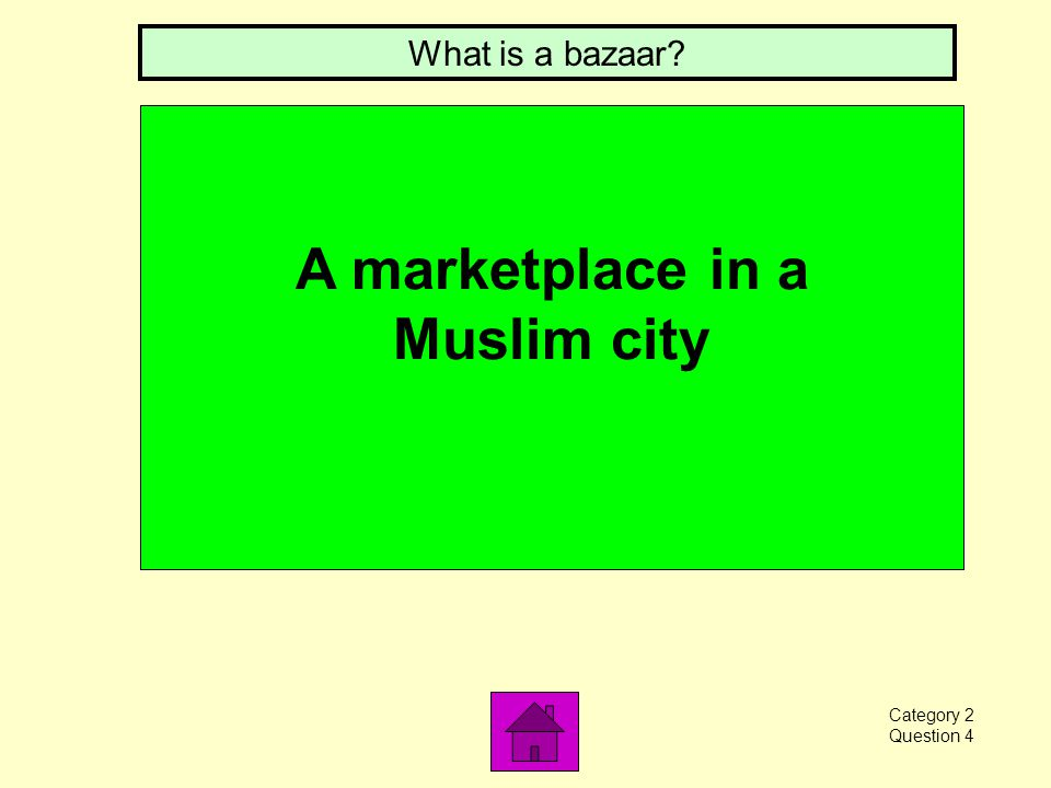 A Muslim house of worship What is a mosque Category 2 Question 3
