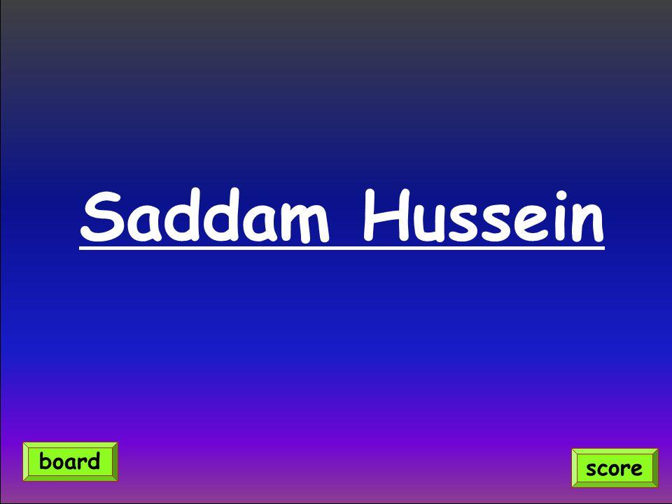 Saddam Hussein score board