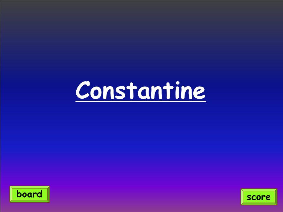 Constantine score board
