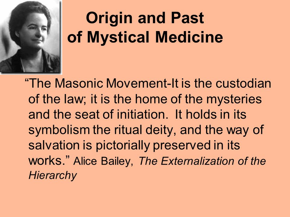 Origin and Past of Mystical Medicine The Masonic Movement-It is the custodian of the law; it is the home of the mysteries and the seat of initiation.