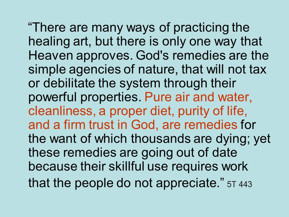 There are many ways of practicing the healing art, but there is only one way that Heaven approves.