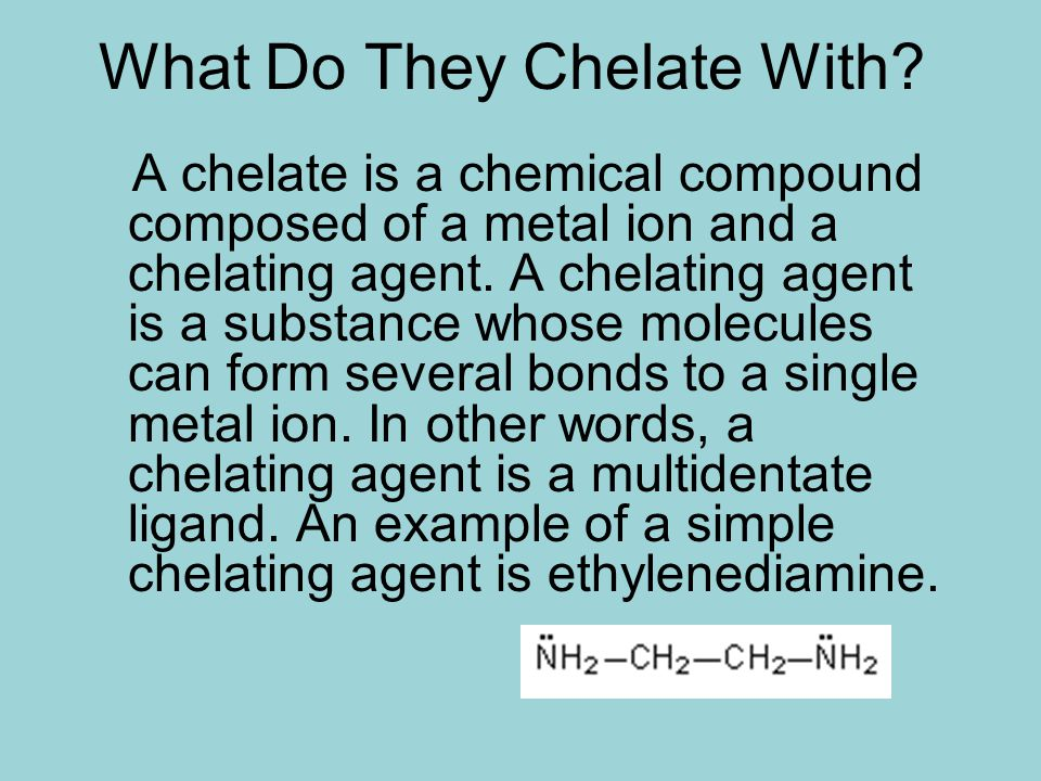 What Do They Chelate With.