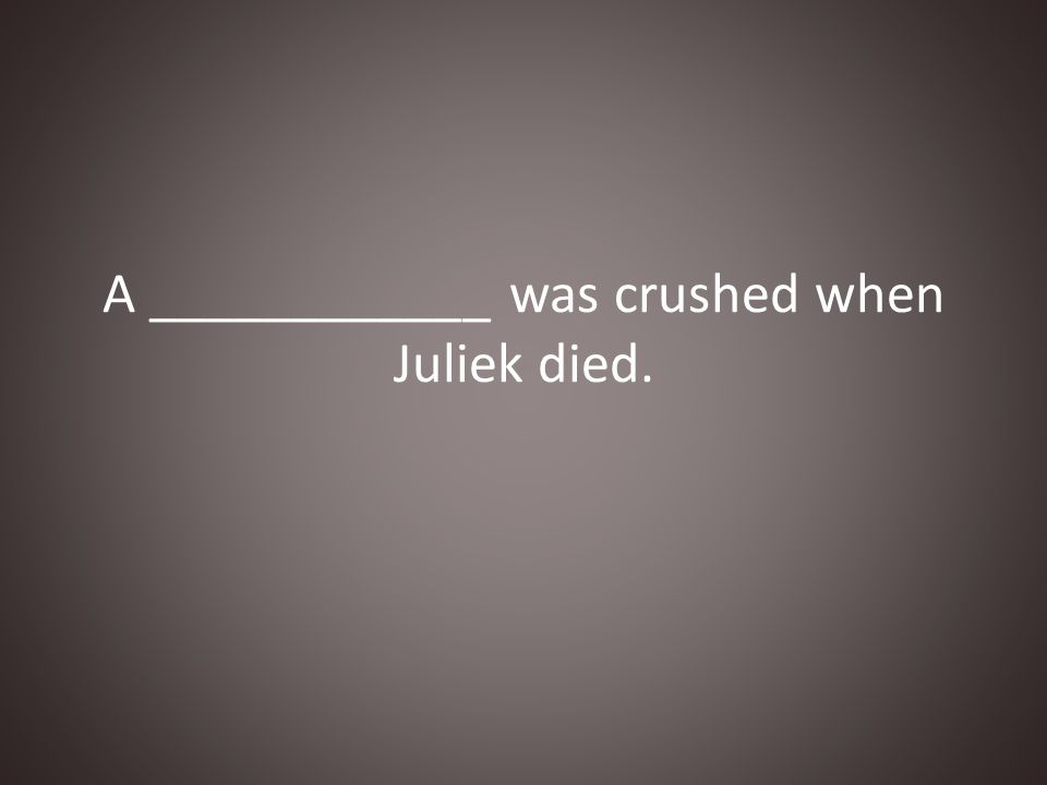 A ____________ was crushed when Juliek died.