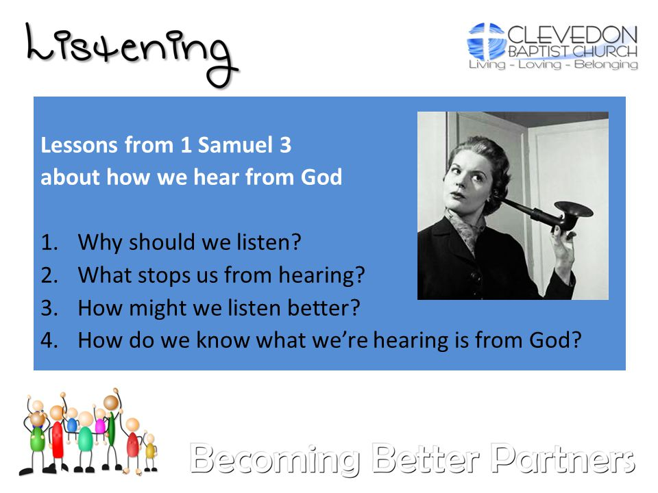1.Why should we listen. When we listen and obey we...
