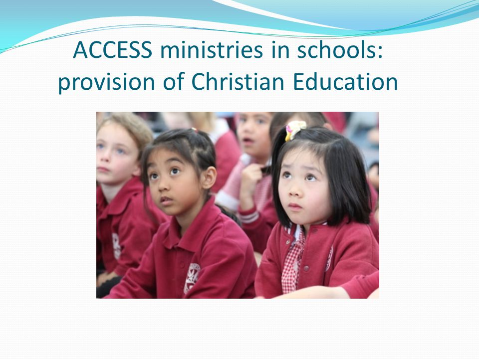 ACCESS ministries in schools: provision of Christian Education