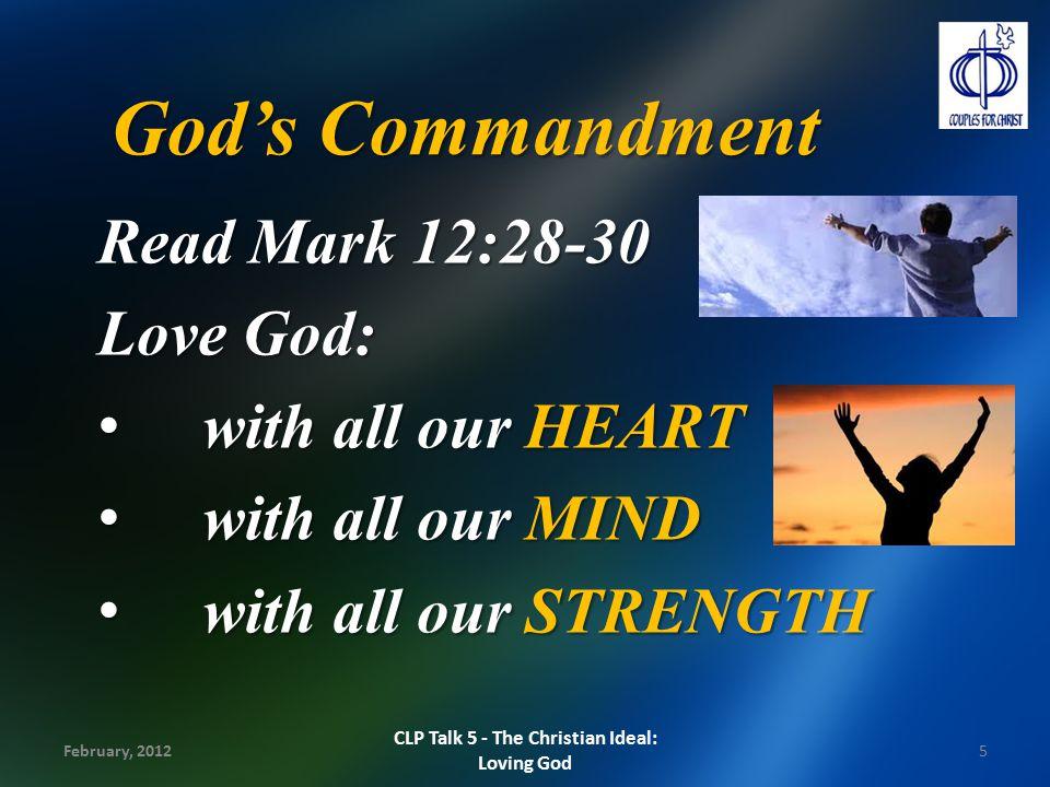 God's Commandment Read Mark 12:28-30 Love God: with all our HEART with all our HEART with all our MIND with all our MIND with all our STRENGTH with al