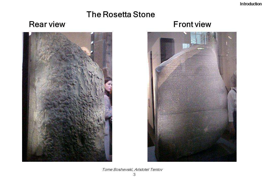 Tome Boshevski, Aristotel Tentov 3 The Rosetta Stone Rear view Front view Introduction