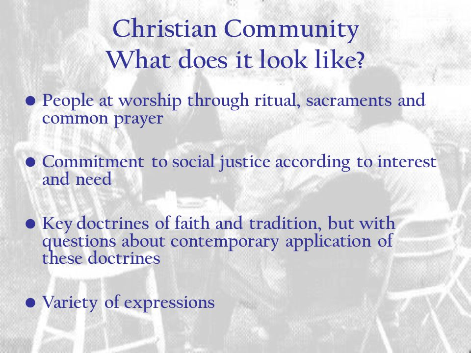 Christian Community What does it look like.