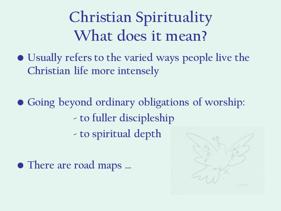 Christian Spirituality What does it mean.