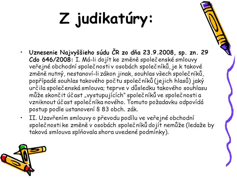 Z judikatúry: Uznesenie Najvyššieho súdu ČR zo dňa 23.9.2008, sp.