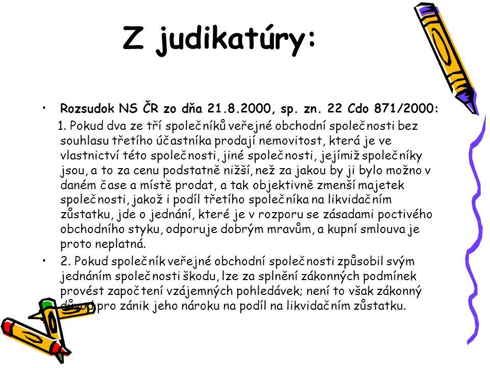Z judikatúry: Rozsudok NS ČR zo dňa 21.8.2000, sp.