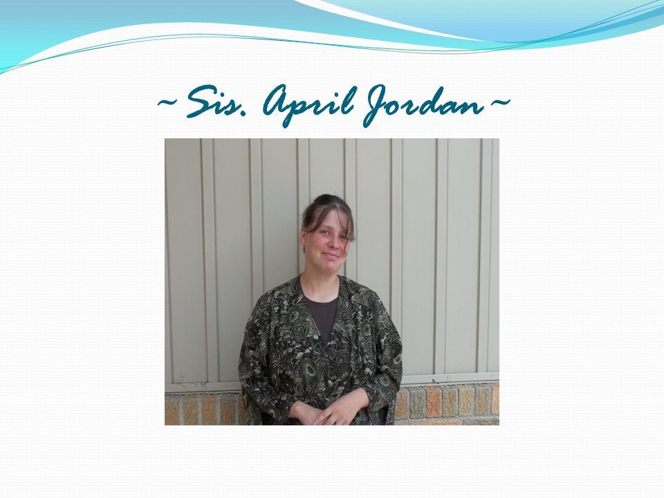 ~Sis. April Jordan~