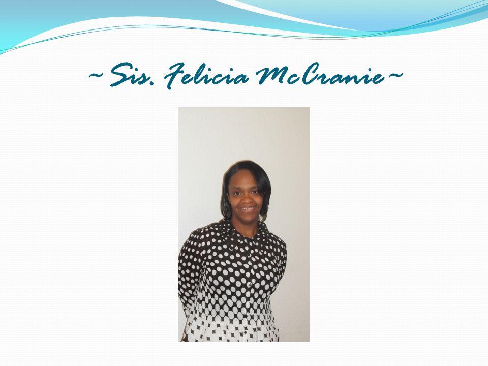 ~Sis. Felicia McCranie~