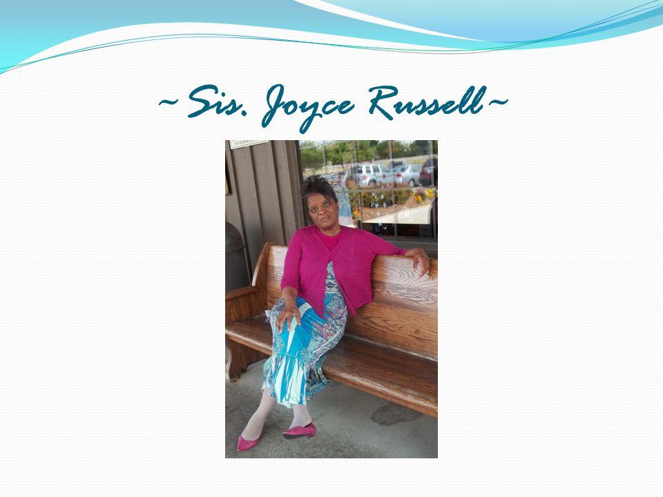 ~Sis. Joyce Russell~
