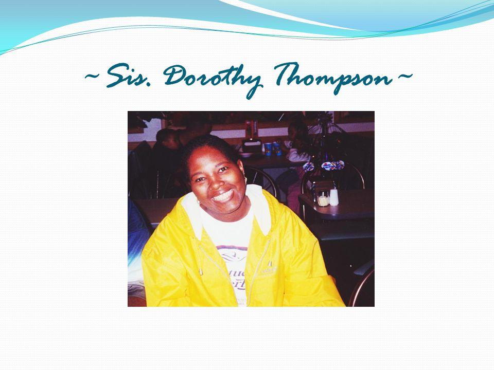 ~Sis. Dorothy Thompson~