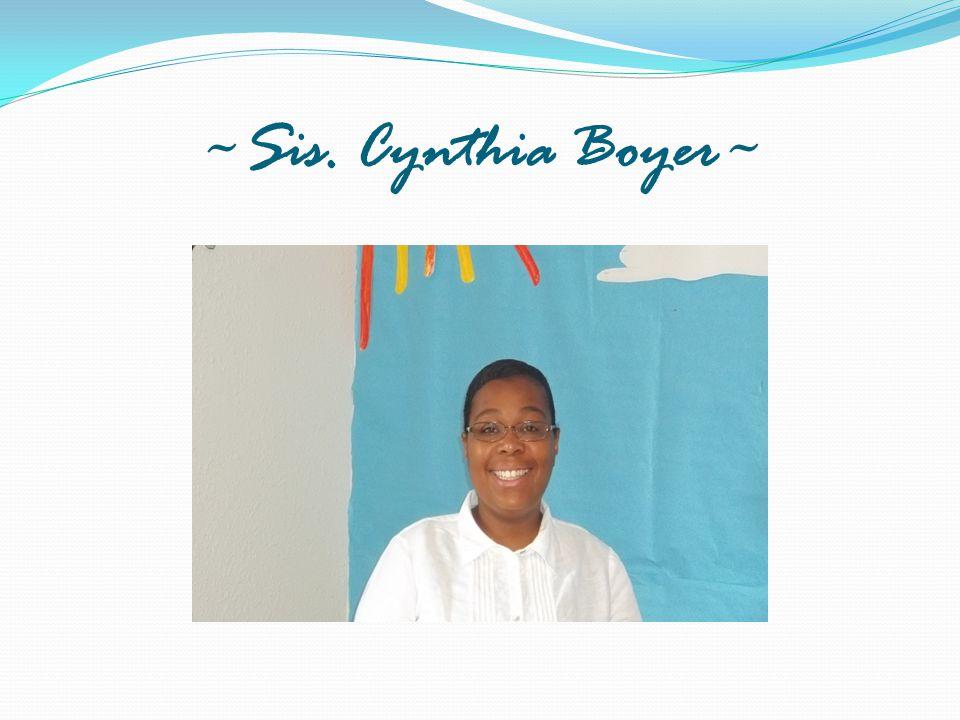 ~Sis. Cynthia Boyer~