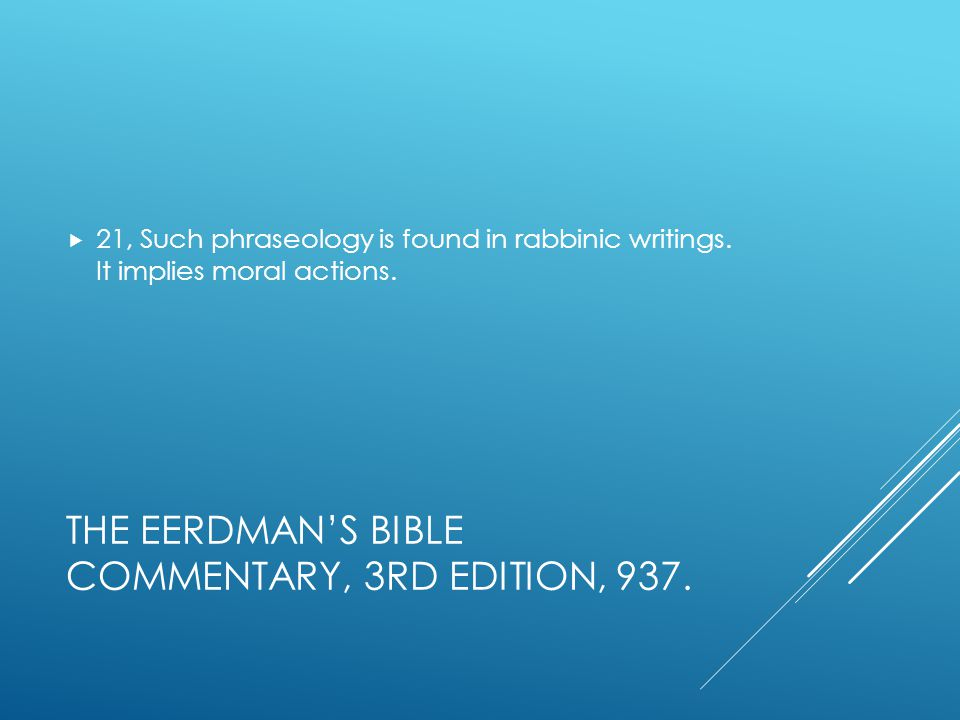 THE EERDMAN'S BIBLE COMMENTARY, 3RD EDITION, 937.