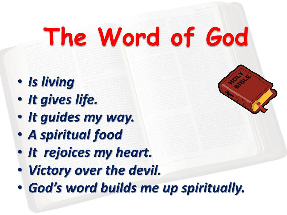 The Word of God Is living Is living It gives life.