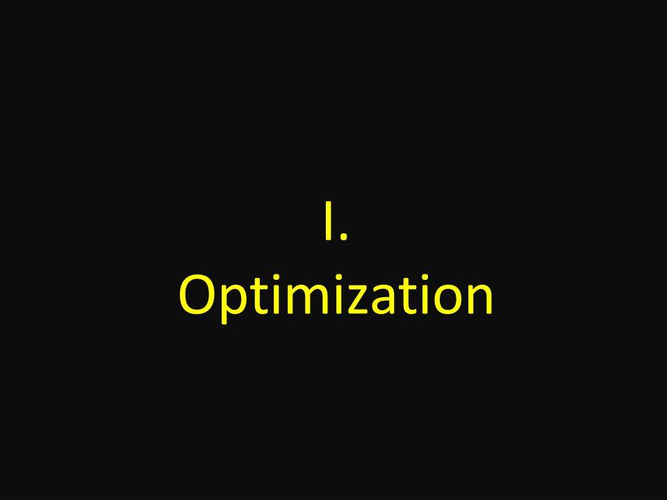 I. Optimization