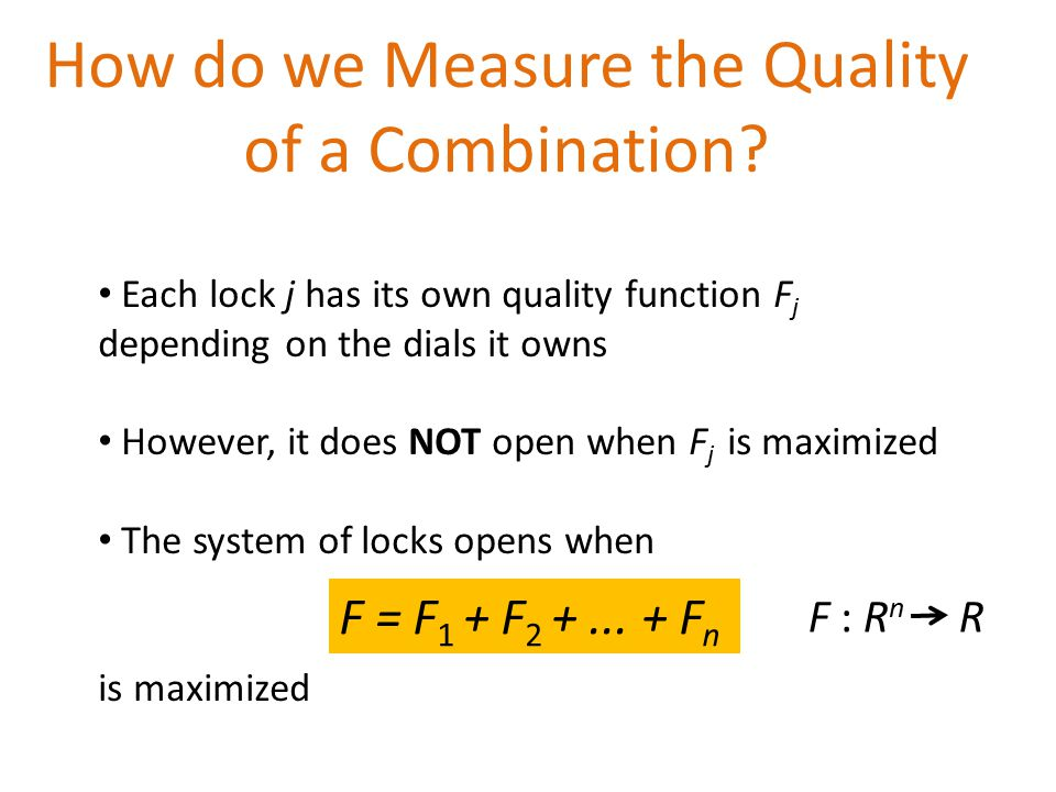 How do we Measure the Quality of a Combination.