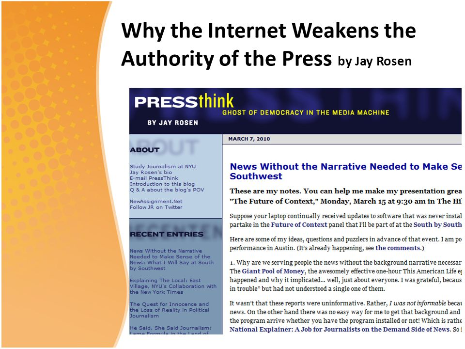 Why the Internet Weakens the Authority of the Press by Jay Rosen