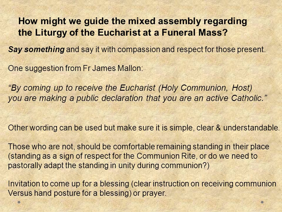 How might we guide the mixed assembly regarding the Liturgy of the Eucharist at a Funeral Mass.