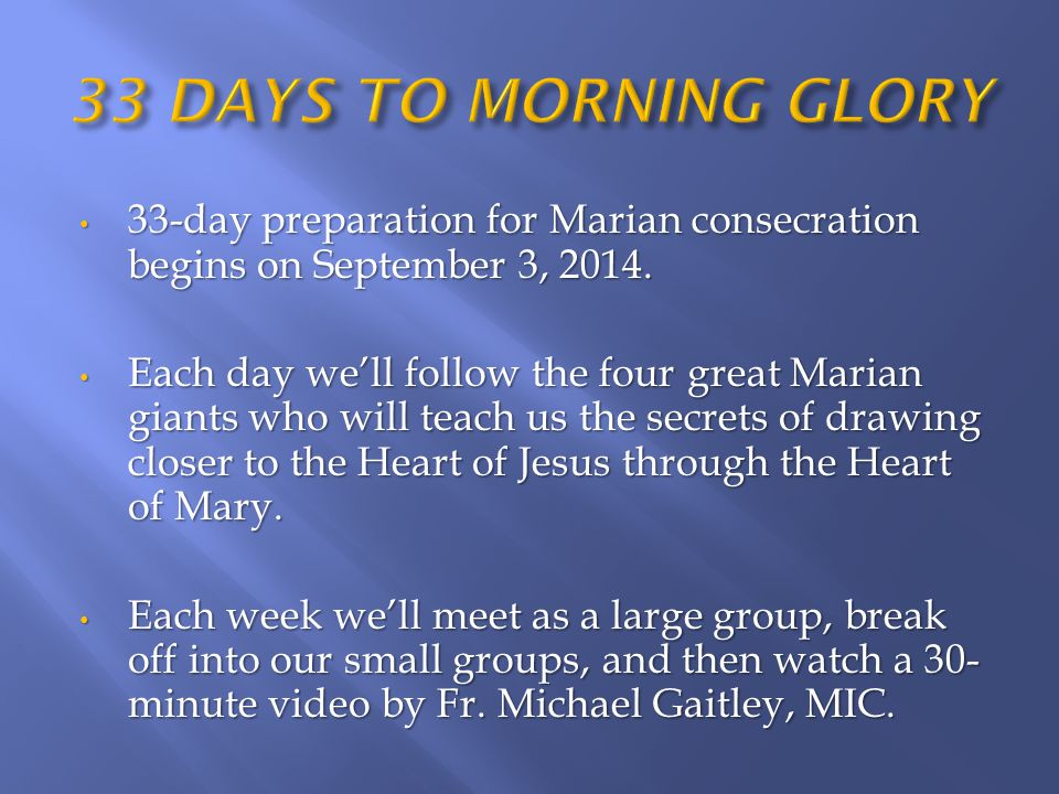33-day preparation for Marian consecration begins on September 3, 2014.
