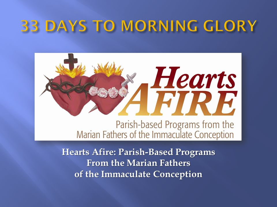 Hearts Afire: Parish-Based Programs From the Marian Fathers of the Immaculate Conception