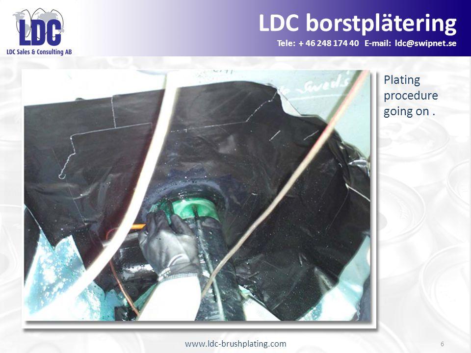 www.ldc-brushplating.com 6 Plating procedure going on.