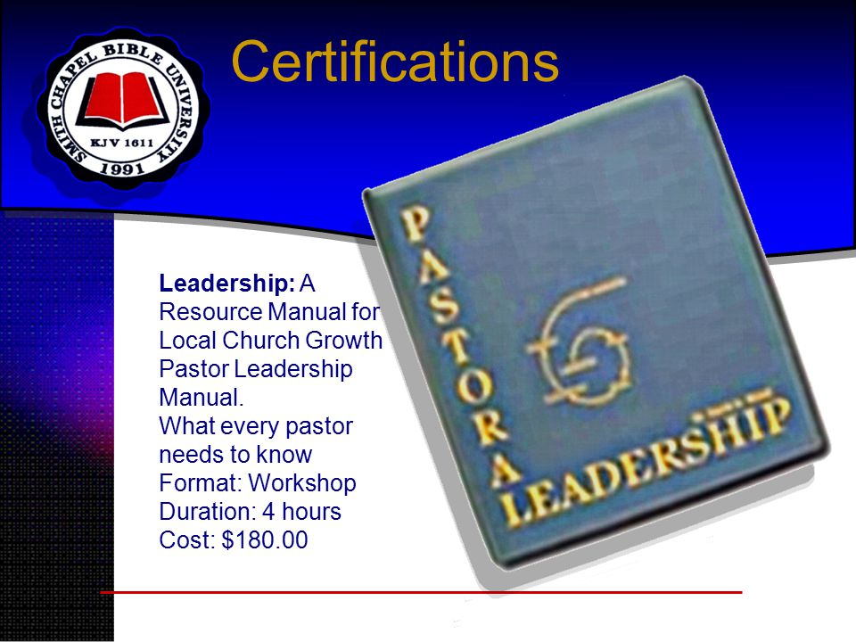 Certifications Leadership: A Resource Manual for Local Church Growth Pastor Leadership Manual.
