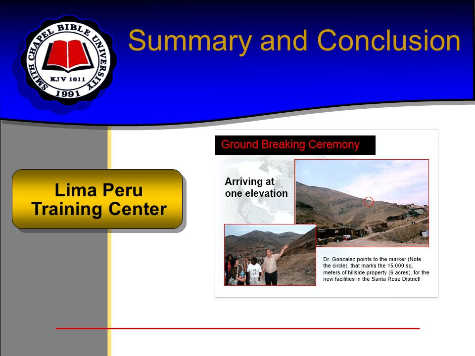 Summary and Conclusion Lima Peru Training Center
