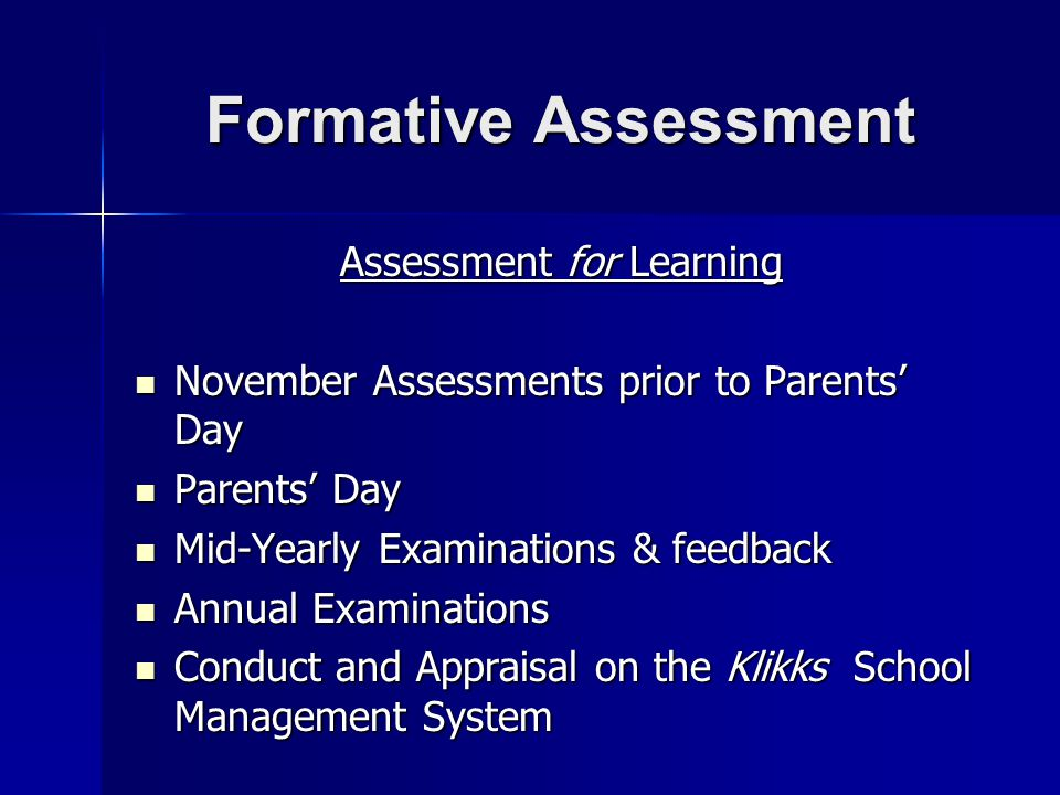 Formative Assessment Assessment for Learning November Assessments prior to Parents' Day November Assessments prior to Parents' Day Parents' Day Parent