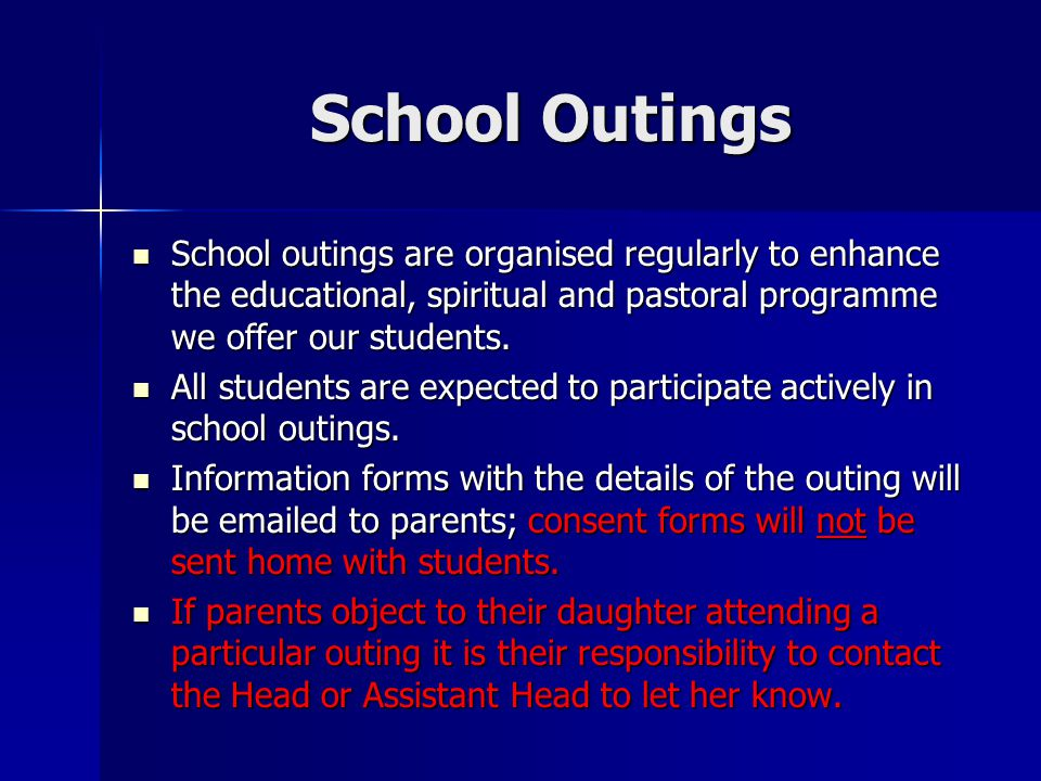 School Outings School outings are organised regularly to enhance the educational, spiritual and pastoral programme we offer our students. School outin