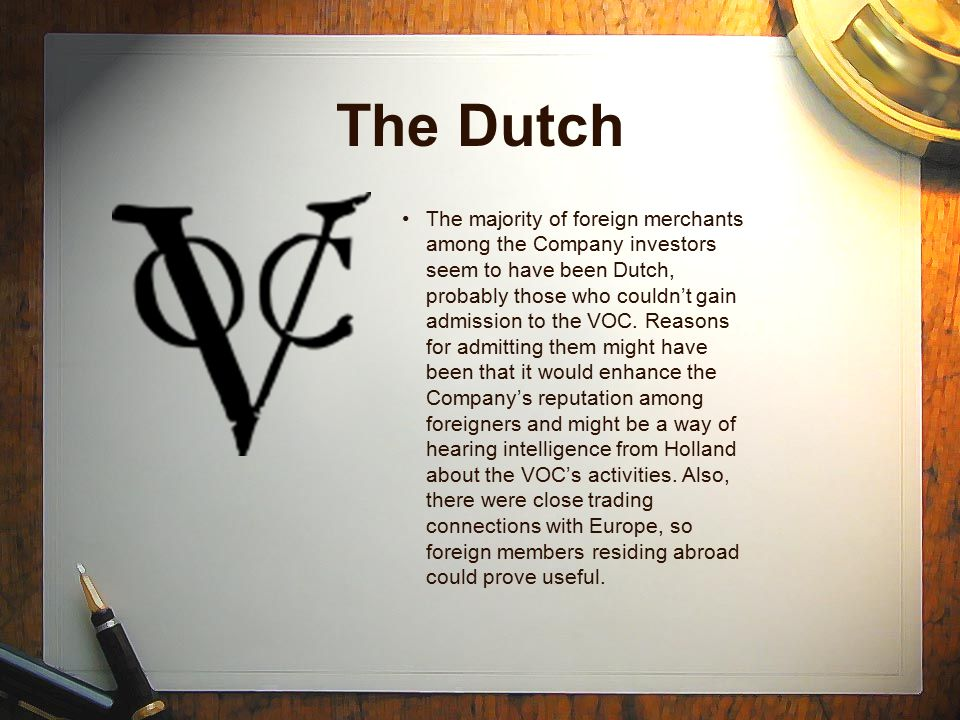 Comparisons Dutch - There were proposals to imitate the Dutch by establishing armed bases which would pay for themselves by customs duties levied on Indian shipping and by taxing local populations.