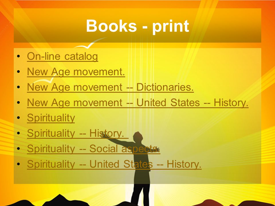 Books - print On-line catalog New Age movement.New Age movement -- Dictionaries.